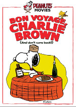 Bon Voyage, Charlie Brown (And Don't Come Back)