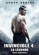 Boyka: Undisputed 4 (Invincible 4: La légende)