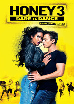 Honey 3: Dare to Dance (Honey 3 : Entrez dans la danse)