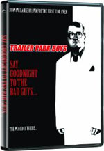 Trailer Park Boys: Say Goodnight