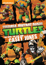 Teenage Mutant Ninja Turtles The Good, The Bad and Casey Jones