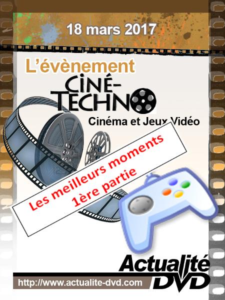 Événement Cine-Techno - Cinema et Jeux video 2017