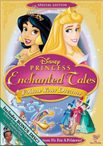Disney Princess Enchanted Tales (Follow Your Dreams Special Edition)