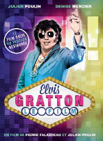 Elvis Gratton Le Film