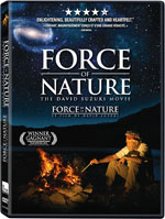 Force of Nature - The David Suzuki Movie
