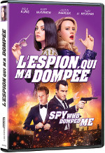 The spy who dumped me (L'espion qui m'a dompée) en format DVD et Blu-ray dès le 30 octobre 2018