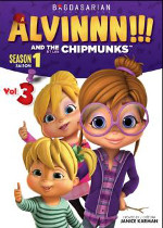 ALVINNN! AND THE / ET LES CHIPMUNKS - SEASON 1 / SAISON 1 - VOL.3 en �dition DVD d�s le 15 mars 2016