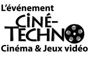 Événement Cine-Techno – Cinéma et Jeux vidéo – 6e édition