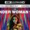 Terminé – [Concours] – Wonder Woman 1984 en 4K Ultra HD
