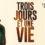 Trois jours et une vie de Nicolas Boukhrief au cinéma prochainement